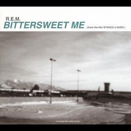 Bittersweet Me 1996 R.E.M.