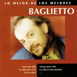 Lo Mejor De Los Mejores 2005 Juan Carlos Baglietto