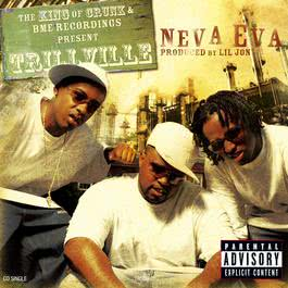 Neva Eva/Head Bussa (U.S. CD Single 16505) 2010 Trillville/Lil' Scrappy