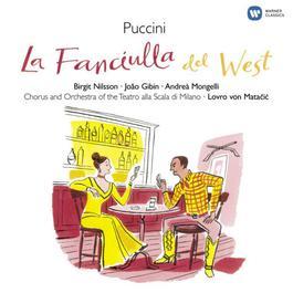 Puccini - La Fanciulla del West 2007 Lovro Von Matacic