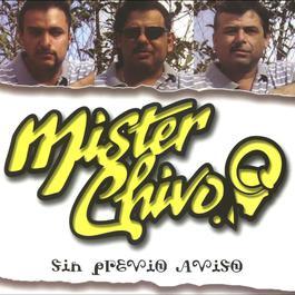 Sin previo aviso 2010 Mister Chivo