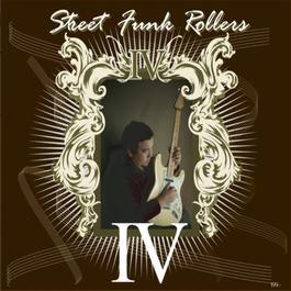 ฟังเพลงอัลบั้ม Street Funk Rollers IV