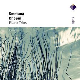 Chopin & Smetana : Piano Trios  -  Apex 2007 Trio Fontenay