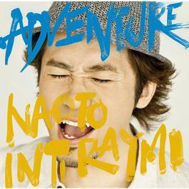Adventure 2011 ナオト・インティライミ