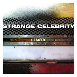Remedy 2003 Strange Celebrity