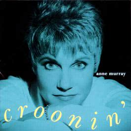 Croonin' 1993 Anne Murray