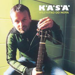 Wszystko Od Nova 2009 K.A.S.A.