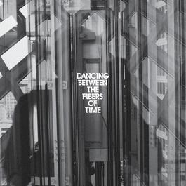 Dancing Between The Fibers Of Time 2012 Anberlin