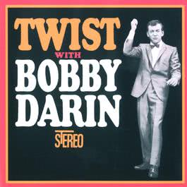 Twist With Bobby Darin 2004 Bobby Darin