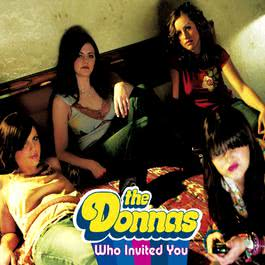 Who Invited You (Online Music) 2003 The Donnas