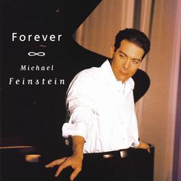 Forever 2010 Michael Feinstein