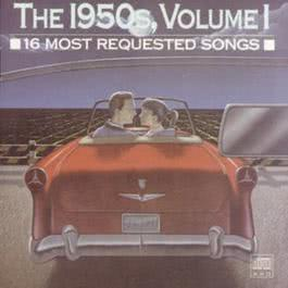 16 Most Requested Songs Of The 1950s. Volume One 1993 Various Artists