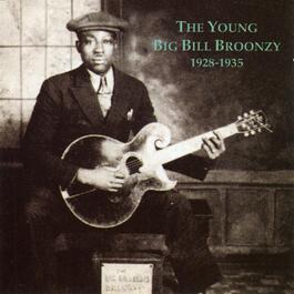 ฟังเพลงอัลบั้ม The Young Big Bill Broonzy