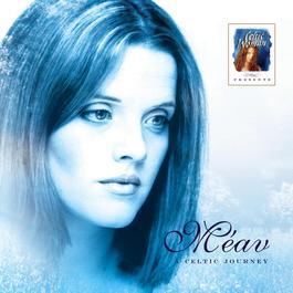Celtic Woman Presents: A Celtic Journey 2006 meav
