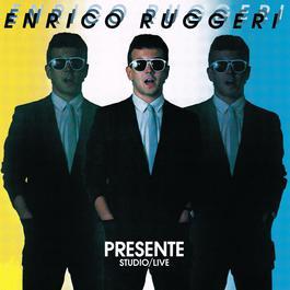 Presente - studio live 2004 Enrico Ruggeri