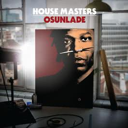 อัลบั้ม House Masters - Osunlade