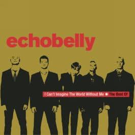 I Can't Imagine The World Without Me - The Best Of Echobelly 2001 Echobelly