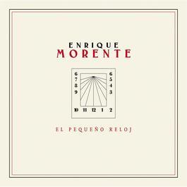 El Pequeño Reloj 2003 Enrique Morente