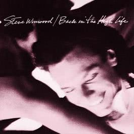 Back In The High Life 2015 Steve Winwood