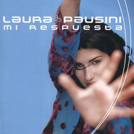 Mi Respuesta 2005 Laura Pausini
