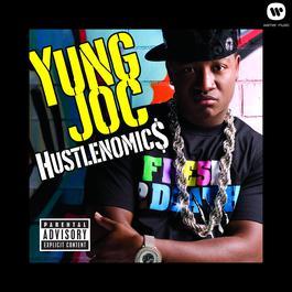 Hustlenomics 2007 Yung Joc