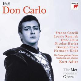 Verdi: Don Carlo (Metropolitan Opera) 2011 Leonie Rysanek; Giorgio Tozzi; Franco Corelli; Various Artists