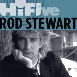 Rhino Hi-Five: Rod Stewart 2007 Rod Stewart