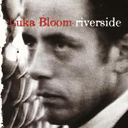 Riverside 1990 Luka Bloom