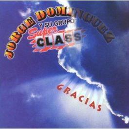 Gracias 2002 Jorge Dominguez y su Grupo Sup Class