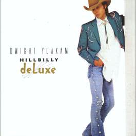 The Very Best Of Dwight Yoakam 2004 Dwight Yoakam