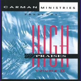 High Praises II 1995 Carman