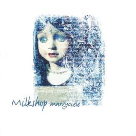 Marzyciele 2009 Milkshop