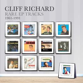 Rare EP Tracks 1961-1991 2010 Cliff Richard