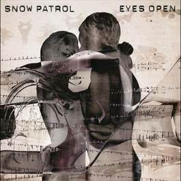 Eyes Open 2008 Snow patrol