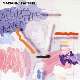 A Child's Adventure 1995 Marianne Faithfull