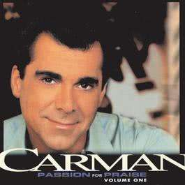 Passion For Praise Vol 1 1999 Carman