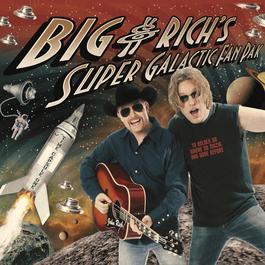 Big & Rich's Super Galactic Fan Pak (U.S. CD/DVD) 2004 Big & Rich