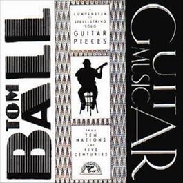 Guitar Music 2008 Tom Ball