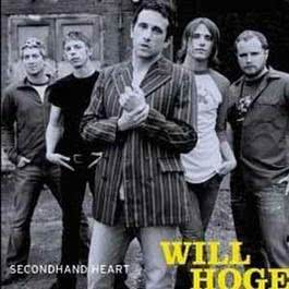 Secondhand Heart 2003 Will Hoge