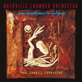 Conversations In Silence 2010 Nashville Chamber Orchestra