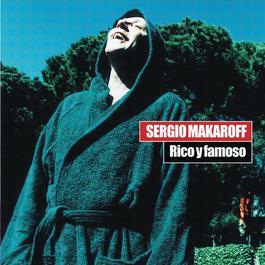Rico Y Famoso 2004 Sergio Makaroff