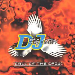 Call Of The Crow 2003 DJ The Crow