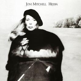 Hejira 2012 Joni Mitchell