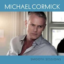 Smooth Sessions 2012 Michael Cormick