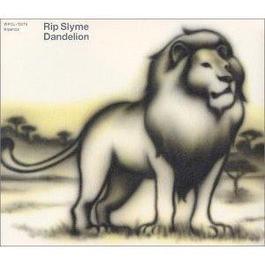 Dandelion (日本版) 2004 Rip Slyme