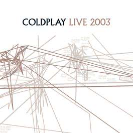 Live 2003 2003 Coldplay