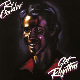 Get Rhythm 2013 Ry Cooder
