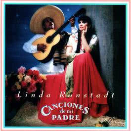 Canciones de mi Padre 2014 Linda Ronstadt
