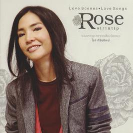 อัลบั้ม Love Scenes Love Songs Rose sirintip