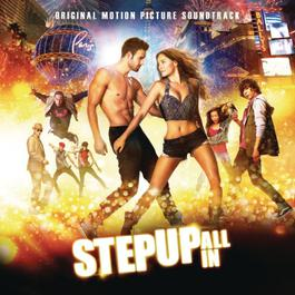 อัลบั้ม Step Up: All In (Original Motion Picture Soundtrack)